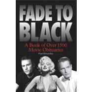 Fade to Black : A Book of Movie Obituaries, 9781849382465  