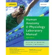 Human Anatomy & Physiology Laboratory Manual, Main Version, Update