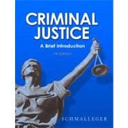 Criminal Justice : A Brief Introduction,9780132252478