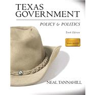 Texas Government : Policy and Politics- (Value Pack W/MySearchLab)