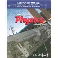 Conceptual Physics : Activities, Experiments, Demonstrations and Tech Labs for Conceptual Physics