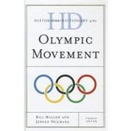 Historical Dictionary of the Olympic Movement, 9780810872493