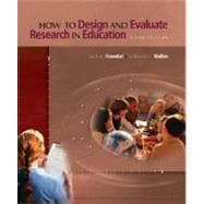 How to Design and Evaluate Research in Education,9780072532494
