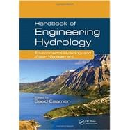 Handbook of Engineering Hydrology: Environmental Hydrology and Water Management,9781466552494