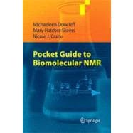 Pocket Guide to Biomolecular Nmr, 9783642162503  