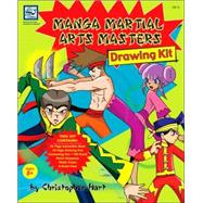 Manga Martial Arts Masters: Drawing Kit, 9780977692514