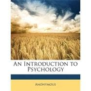 An Introduction to Psychology, 9781148862514  