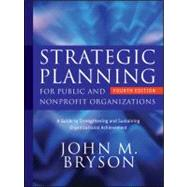 Strategic Planning for Public and Nonprofit Organizations: A..., 9780470392515  