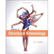 Manual of Structural Kinesiology 18th Edition,9780078