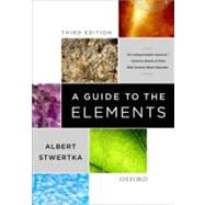 A Guide to the Elements, 9780199832521