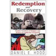Redemption and Recovery : Further Parallels of Religion and ..., 9781412842525