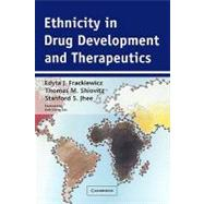 Ethnicity in Drug Development and Therapeutics, 9780521292528