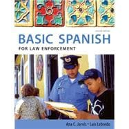 Spanish for Law Enforcement: Basic Spanish Guide Series,9780495902539