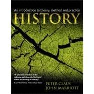 History : An Introduction to Theory, Method, and Practice,9781405812542