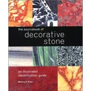 The Sourcebook of Decorative Stone: An Illustrated Identification Guide,9781554072545