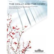 The Holly and the Ivory, 9781458402547