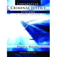 Comparative Criminal Justice Systems A Topical Approach,9780132392549