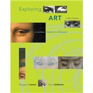 Exploring Art : A Global, Thematic Approach,9780495102557