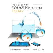 Business Communication Today Plus NEW MyBCommLab with Pearson eText -- Access Card Package