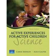 Active Experiences for Active Children : Science,9780131752566