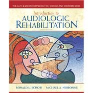 Introduction to Audiologic Rehabilitation, 9780132582575