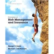 Principles of Risk Management and Insurance, 13/e