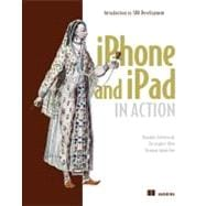 iPhone and iPad in Action: Introduction to Sdk Development, 9781935182580  