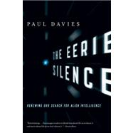 The Eerie Silence: Renewing Our Search for Alien Intelligenc..., 9780547422589  