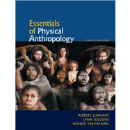 Essentials Of Physical Anthropology, 9780840032591  