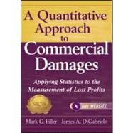 A Quantitative Approach to Commercial Damages, + Website App..., 9781118072592