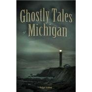Ghostly Tales of Michigan, 9781591932598  