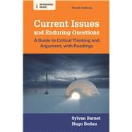 Current Issues and Enduring Questions A Guide to Critical Thinking and Argument, with Readings