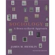Sociology Down-to-Earth Approach, Paperback version,9780205242603