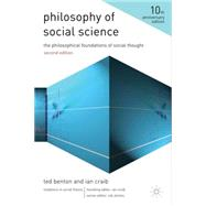 Philosophy of Social Science : The Philosophical Foundations..., 9780230242609  