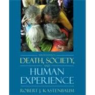 Death, Society, and Human Experience,9780205482627