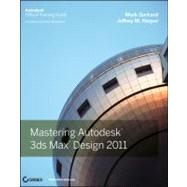 Mastering Autodesk 3ds Max Design 2011, 9780470882627  