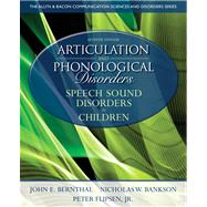 Articulation and Phonological Disorders : Speech Sound Disor..., 9780132612630