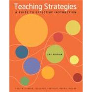 Teaching Strategies A Guide to Effective Instruction,9781111832636