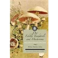 Our Edible Toadstools and Mushrooms and How to Distinguish T..., 9781429012638  