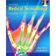 Medical Terminology: Language for Health Care with Student CD-ROM and English Audio CD,9780073022642