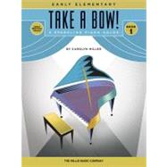 Take a Bow!: 8 Original Early Elementary Piano Solos, 9781617742644  