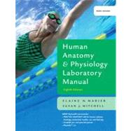 Human Anatomy & Physiology Laboratory Manual with PhysioEx 8.0, Main Version, Update