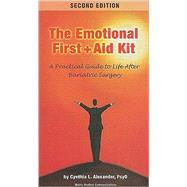 The Emotional First + Aid Kit: A Practical Guide to Life Aft..., 9780976852650  