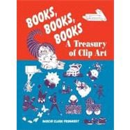Books, Books, Books: A Treasury of Clip Art