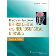 Clinical Practice of Neurological & Neurosurgical Nursing,9781451172676