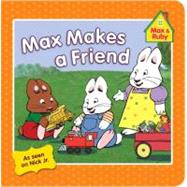 Max Makes a Friend,9780448462684