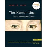Humanities: Culture, Continuity, and Change : Book 5: Romanticism, Realism, and Empire: 1800 To 1900