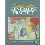 UNDERSTANDING GENERALIST PRACTICE