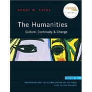 Humanities: Culture, Continuity and Change, Book 6 : Modernism and the Globalization of Cultures: 1900 to the Present