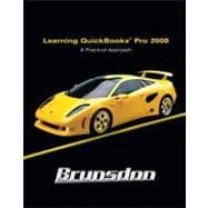 Learning Quickbooks 2008 : A Practical Approach with Software Package,9780132452694